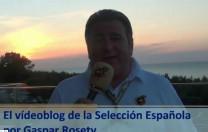 Vídeoblog de la Selección Española, por Gaspar Rosety (15/06/2012)